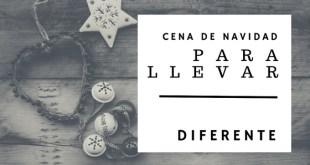 Cena de Navidad para Llevar en Santander - Diferente