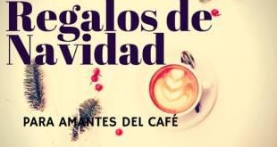 Regalos de Navidad para amantes del café