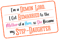 Logo for I'm a Demon Lord. I Got Remarried to the Mother of a Hero, so She Became my Step-Daughter