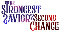 Logo for The Strongest Savior's Second Chance
