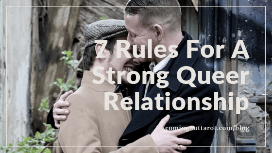 7 Rules For A Strong Queer Relationship - Coming Out Tarot