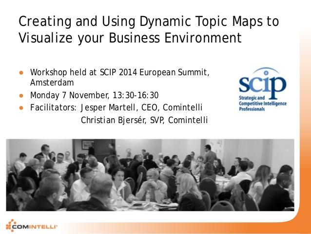 scip-workshop-by-comintelli-creating-using-topic-maps-to-visualize-your-business-environment-1-638