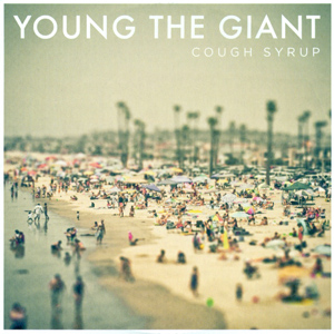 young_the_giant_-_cough_syrup