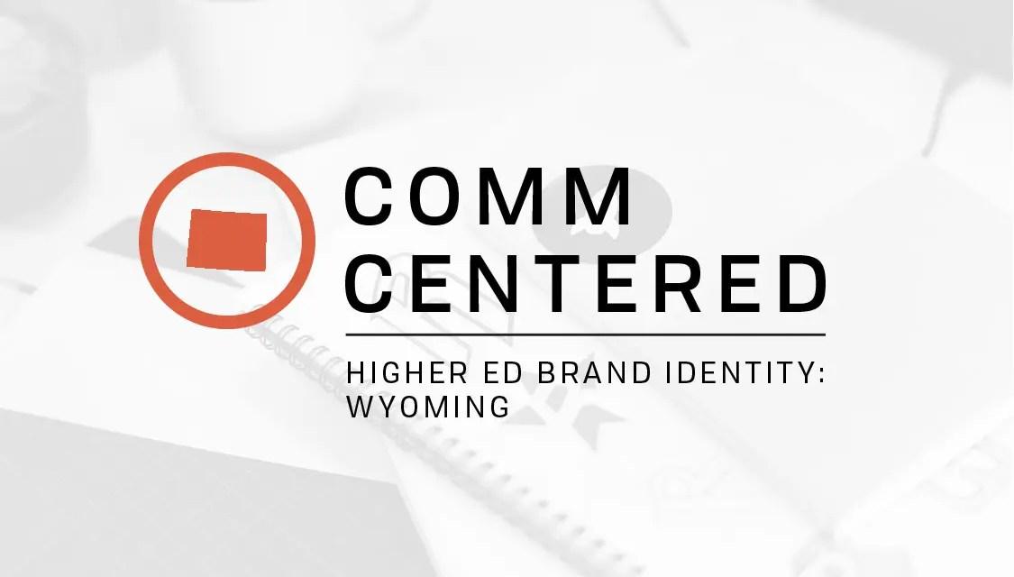 Higher Ed Brand Identity: Wyoming