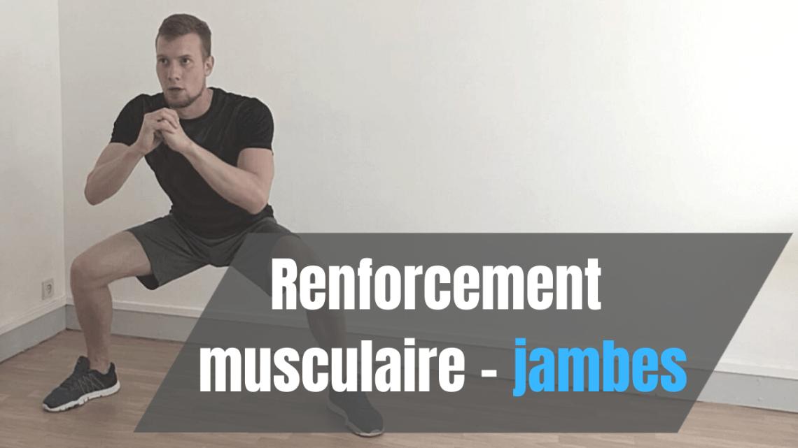 Renforcement musculaire Jambe