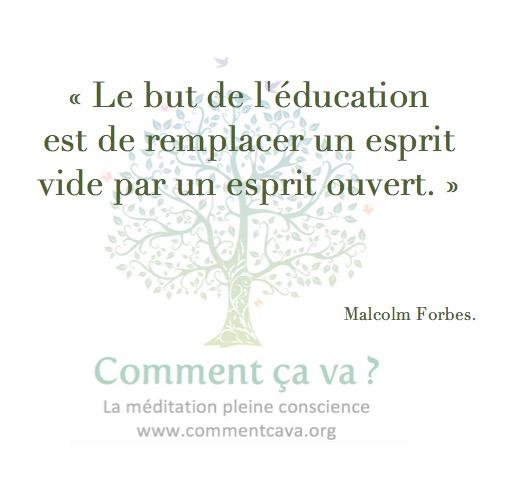 education esprit ouvert malcolm forbes