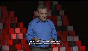 Robert Waldinger tedx bonheur happiness mindfulness relations