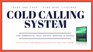 cold callling system in commercial real estate brokerage