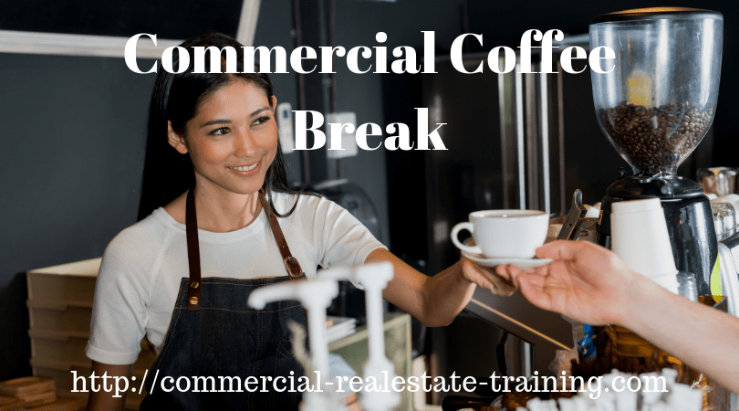 coffee time in commercial real estate