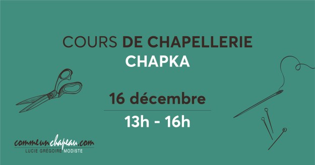 Cours de chapellerie - Confection d'un chapka