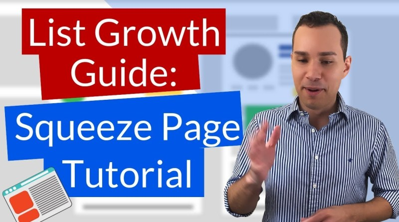 Squeeze Page Formula: How To Make A Squeeze Page To Grow Your Email List (10 Minutes)