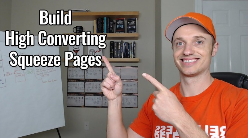 How To Create A High Converting Squeeze Page Funnel