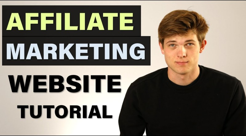How To Build An Affiliate Marketing Website in 2020 (Make Money Online)