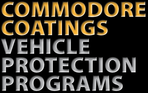 COMMODORE COATINGS VEHICLE PROTECTION PROGRAMS