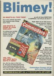From October 1990's Your Sinclair...it's another of those print adverts promoting the arrival of Commodore Format. Featuring another mock cover - although not too far away from the final design this time - the text is about as Steve Jarratt as can be. Note the difference in launch date on this ad - eventually it was put back, and CF would appear on the third Thursday of each month.
