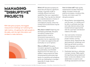 For disruptive projects, the solution may not be what you think.