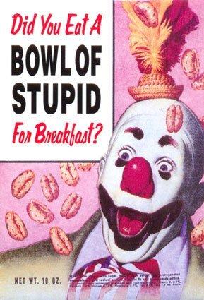bowl-of-stupid