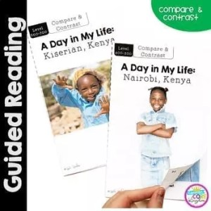 A Day in My Life- Kenya- Differentiated Guided Reading (Compare & Contrast)