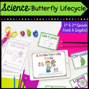 Science: Butterfly Life Cycles for 1st & 2nd Grade Cover showing printable and digital worksheets