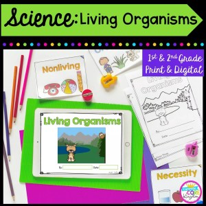 Science: Living Organisms for 1st & 2nd Grade Cover showing printable and digital worksheets