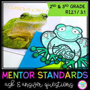 Image of two frogs with text reading Mentor Standards for Ask & Answer Questions for 2nd and 3rd grade