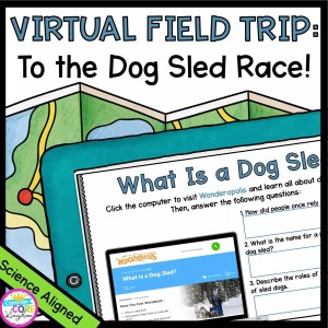 Virtual Field Trip to the dog sled race cover showing a tablet with a digital learning resource for distance learning