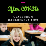 Classroom Management after COVID main image showing a student in a classroom with text