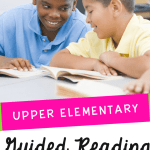 Guided Reading for Upper Elementary Blog Cover