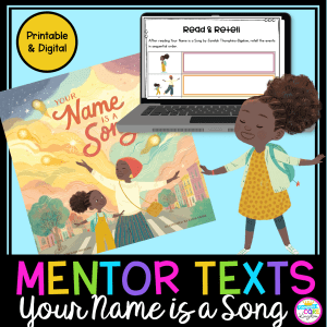 Your Name Is A Song digital and printable mentor text unit cover