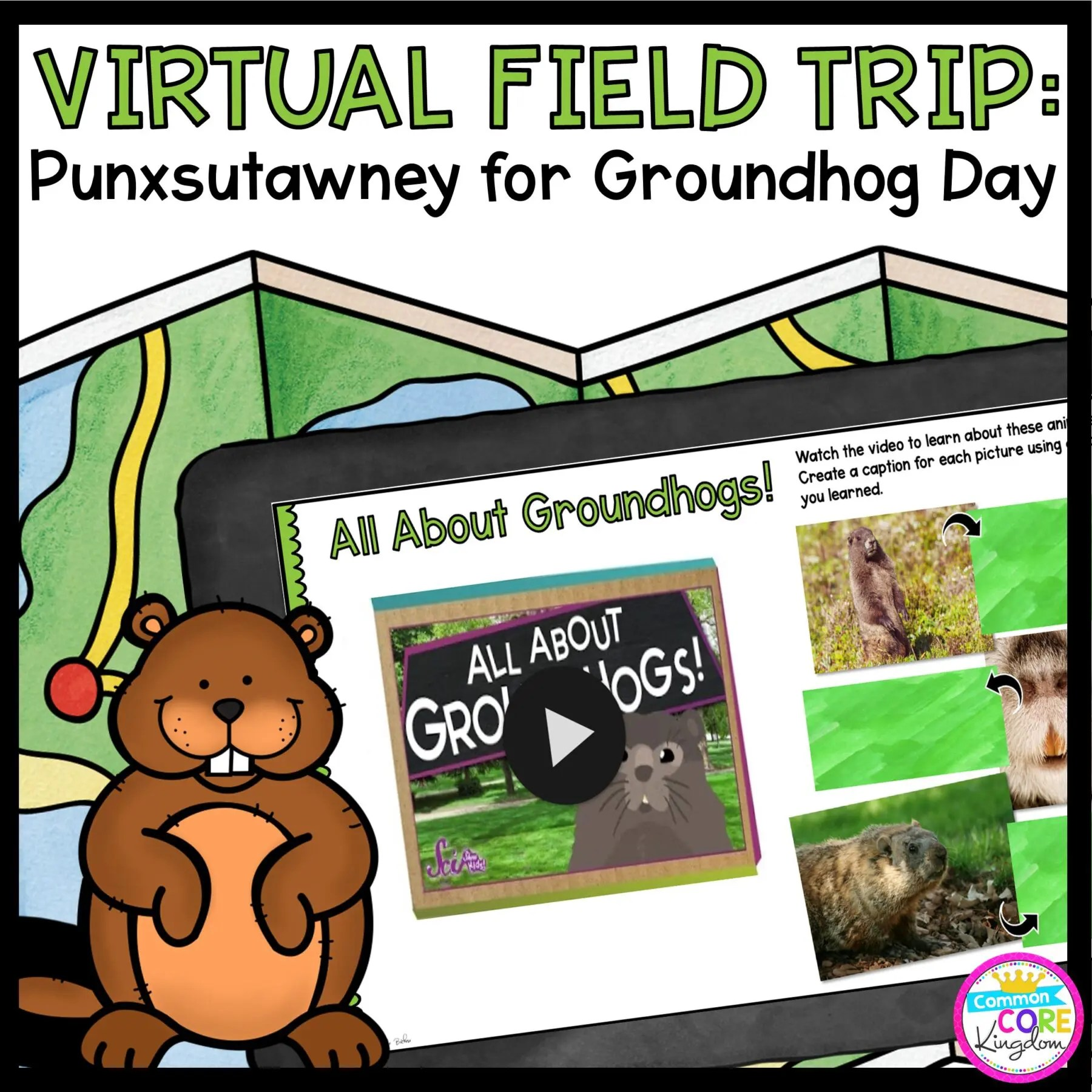 Virtual Field Trip - Punxsutawney Groundhog Day  Common Core Kingdom [ 1800 x 1800 Pixel ]