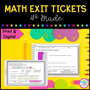 4th Grade Math Exit Tickets in Google SLides Format