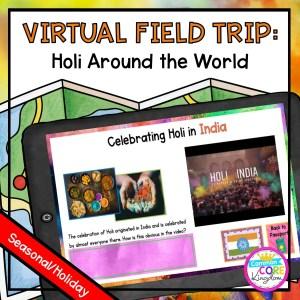 Virtual Field Trip: Holi Around the World in Google Slides & Seesaw Format