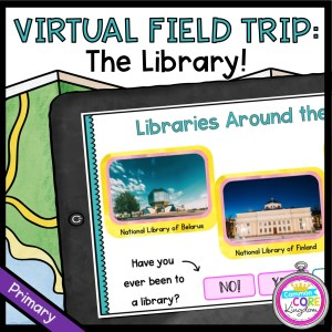 Virtual Field Trip to the Library! - Primary in Google Slides & Seesaw Format