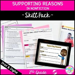 Supporting Reasons Nonfiction Skill Pack - RI.2.8 Classroom & Distance Learning