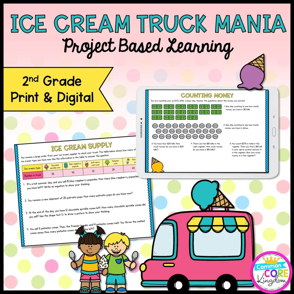 Ice Cream Truck Mania: Math Project Based Learning for 2nd Grade in Printable & Digital Format