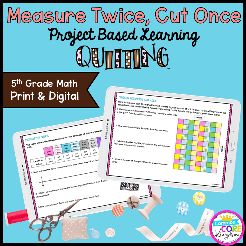 Measure Twice, Cut Once: Quilting Project Learning - 5th Grade Print & Digital
