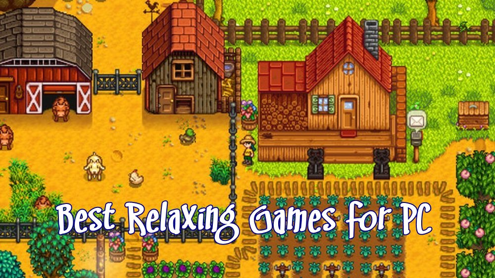 best relaxing games for