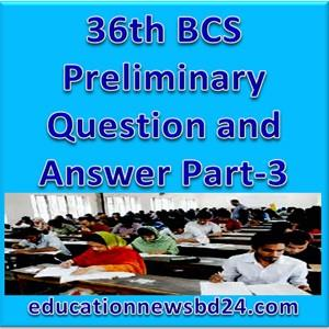 38th BCS Preliminary Question and Answer