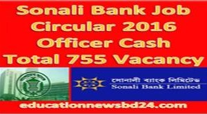 Sonali Bank Job Circular 2016 Officer Cash