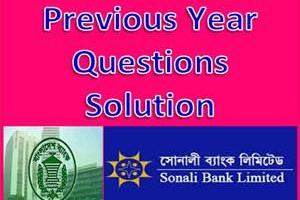 Sonali Bank Previous Year Questions Solution