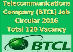 Bangladesh Telecommunications Company (BTCL) Job Circular 2016