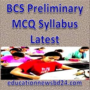 BCS Preliminary MCQ Syllabus Latest