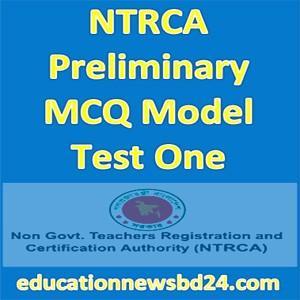 NTRCA Preliminary MCQ Model Test One