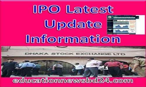 IPO Latest Update Information