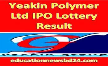 Yeakin Polymer Ltd IPO Lottery Result