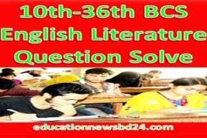 10th-36th BCS English Literature Question Solve