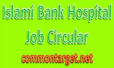 Islami Bank Hospital Job