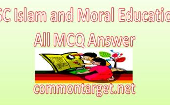 SSC Islam and Moral Education All MCQ and Answer 2021