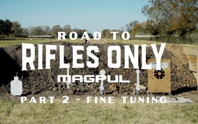 The Road to Rifles Only, Part 2 – Fine Tuning