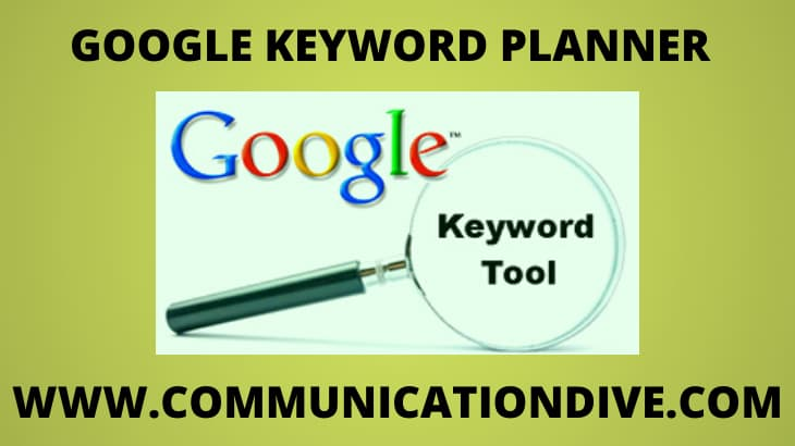 GOOGLE KEYWORD PLANNER TOOL; A Free Tool for Keywords Research